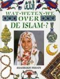 Bekijk details van Wat weten we over de Islam?