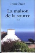 Bekijk details van La maison de la source