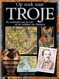 Bekijk details van Op zoek naar Troje