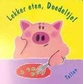 Bekijk details van Lekker eten, Doedeltje!
