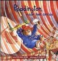 Bekijk details van Paddington naar het circus