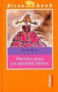 Bekijk details van Prinses Jara en ridder Misha