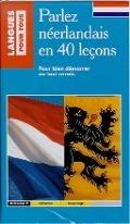 Bekijk details van Parlez néerlandais en 40 leçons