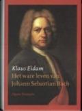 Bekijk details van Het ware leven van Johann Sebastian Bach