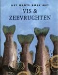 Bekijk details van Het grote boek met vis & zeevruchten