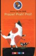 Bekijk details van Prauw! Prah! Proi!
