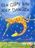 Bekijk details van Een giraf kan niet dansen