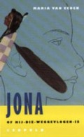 Bekijk details van Jona, of Hij-die-weggevlogen is