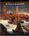 Bekijk details van De Hanze en de stad Zwolle