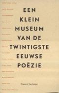 Bekijk details van Een klein museum van de twintigste eeuwse poezië