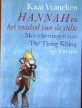 Bekijk details van Hannah en het raadsel van de stilte