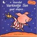Bekijk details van Voordat varkentje Jan gaat slapen...