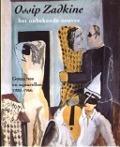 Bekijk details van Ossip Zadkine: het onbekende oeuvre