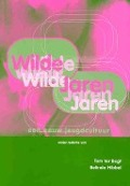 Bekijk details van Wilde jaren