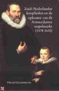 Bekijk details van Zuid-Nederlandse kooplieden en de opkomst van de Amsterdamse stapelmarkt (1578-1630)