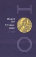 Bekijk details van Honderd jaar Nobelprijspoëzie