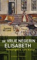 Bekijk details van De vrije negerin Elisabeth