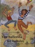 Bekijk details van Van ballerina tot bobslee