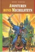 Bekijk details van Avonturen rond Mechelsteyn