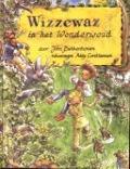 Bekijk details van Wizzewaz in het Wonderwoud