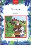 Bekijk details van Pierewaai