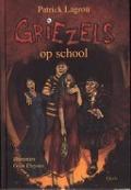 Bekijk details van Griezels op school