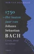 Bekijk details van 1750, het laatste jaar van Johann Sebastian Bach