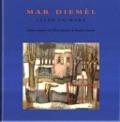Bekijk details van Mar Diemèl, leven en werk