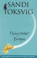 Bekijk details van Flying under bridges