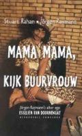 Bekijk details van Mama mama, kijk buurvrouw