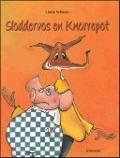 Bekijk details van Sloddervos en Knorrepot