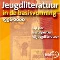 Bekijk details van Jeugdliteratuur in de basisvorming 1996-2000