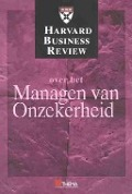 Bekijk details van Harvard business review over het managen van onzekerheid