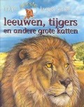 Bekijk details van Mijn eerste boek over leeuwen, tijgers en andere grote katten