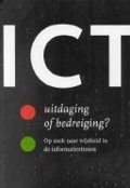 Bekijk details van ICT: uitdaging of bedreiging?
