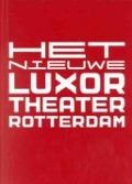 Bekijk details van Het nieuwe Luxor Theater Rotterdam