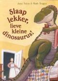 Bekijk details van Slaap lekker, lieve kleine dinosaurus!