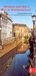 Bekijk details van Wandelen door Wijk C en de Breedstraatbuurt