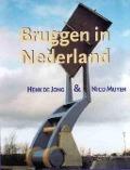 Bekijk details van Bruggen in Nederland