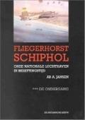 Bekijk details van Fliegerhorst Schiphol; III