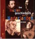 Bekijk details van Een muziekgeschiedenis der Nederlanden