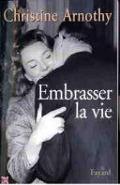 Bekijk details van Embrasser la vie