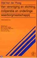 Bekijk details van Van vereniging en stichting, coöperatie en onderlinge waarborgmaatschappij