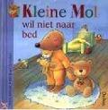 Bekijk details van Kleine Mol wil niet naar bed