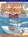 Bekijk details van Het grote avontuur met Dolfi