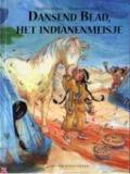 Bekijk details van Dansend Blad, het indianenmeisje