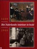 Bekijk details van Het Nederlandse interieur in beeld 1600-1900