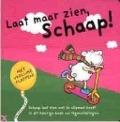 Bekijk details van Laat maar zien, Schaap!