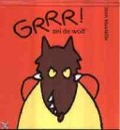 Bekijk details van Grrr! zei de wolf
