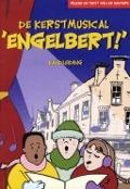 """Bekijk details van De Kerstmusical """"Engelbert!"""""""